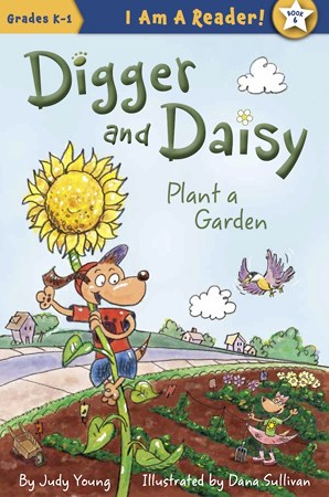 [ Digger and Daisy Plant a Garden - Book Cover Image ]