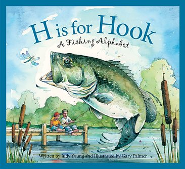 H is for Hook, A Fishing Alphabet